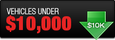 View our vehicles under $10,000