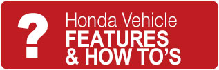 Honda Vehicle Features and How to Videos